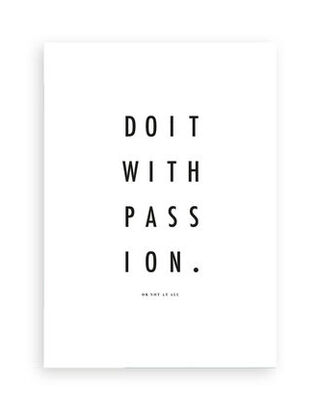 QUOTES // DO IT WITH PASSION